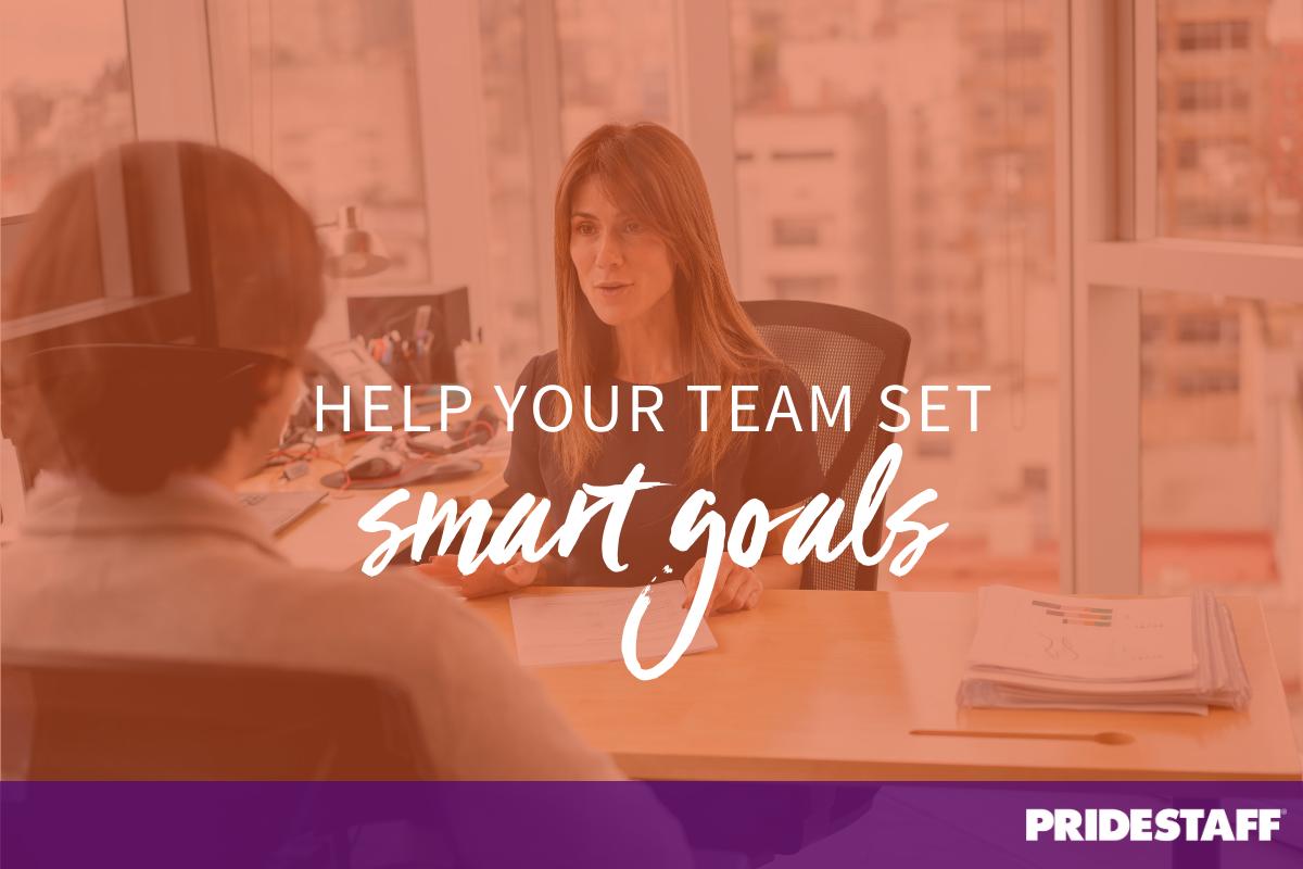 help your team set smart goals