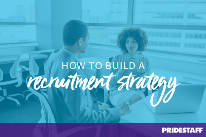 build a recruitment strategy